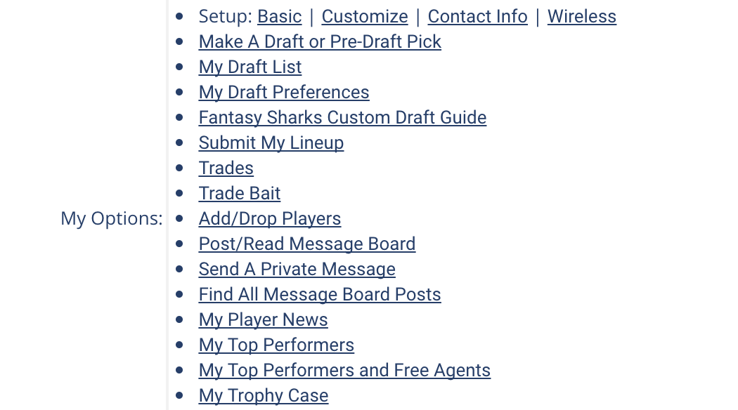 "Customize every aspect of your fantasy football money league experience with the help of the ""My Team Page""."